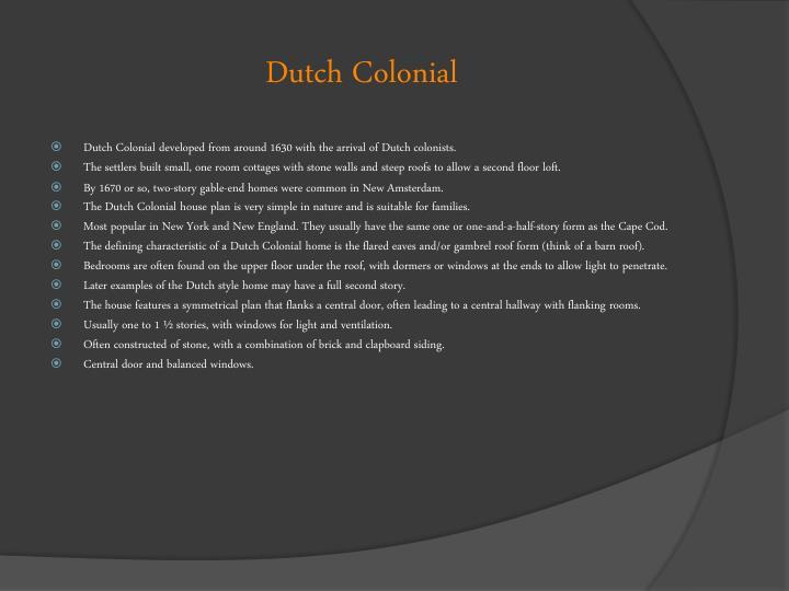 Dutch Colonial