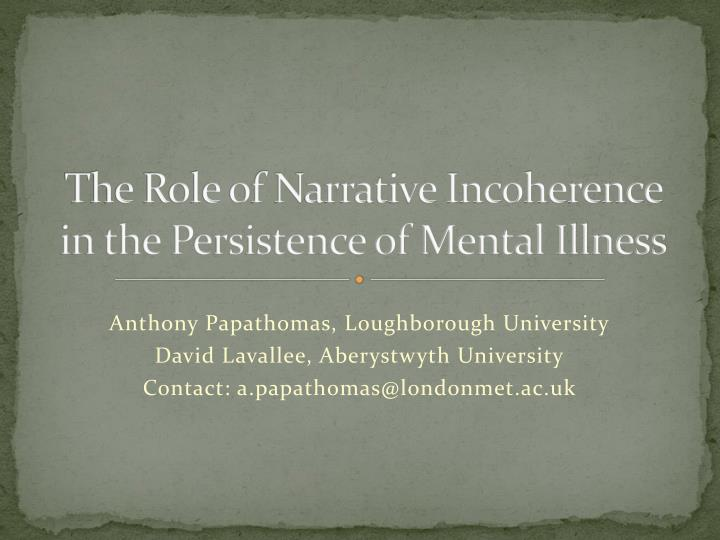 The role of narrative incoherence in the persistence of mental illness