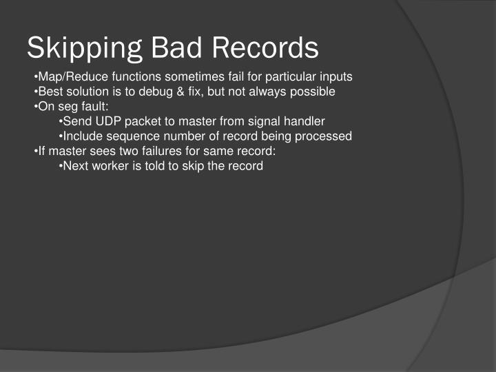 Skipping Bad Records