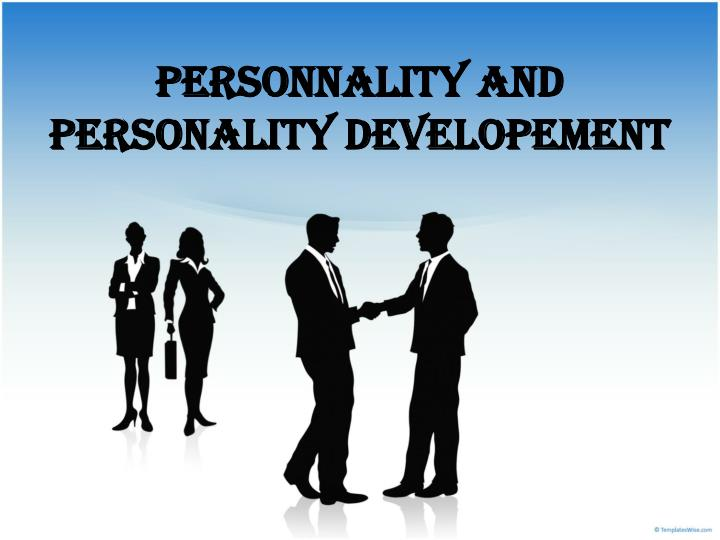 personnality and personality developement n.