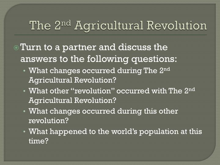 The 2 nd agricultural revolution