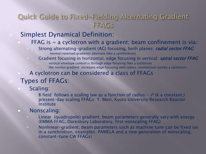 Quick Guide to Fixed-Fielding Alternating Gradient FFAGs