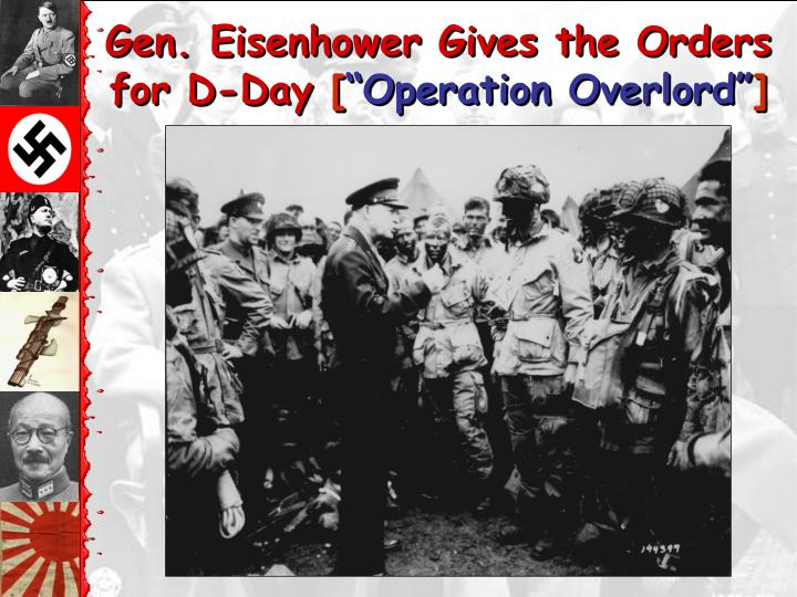 Gen. Eisenhower Gives the Orders for D-Day