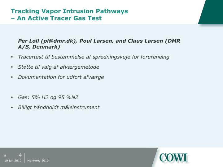 Tracking Vapor Intrusion Pathways – An Active Tracer Gas Test