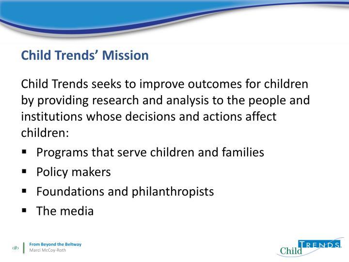 Child trends mission