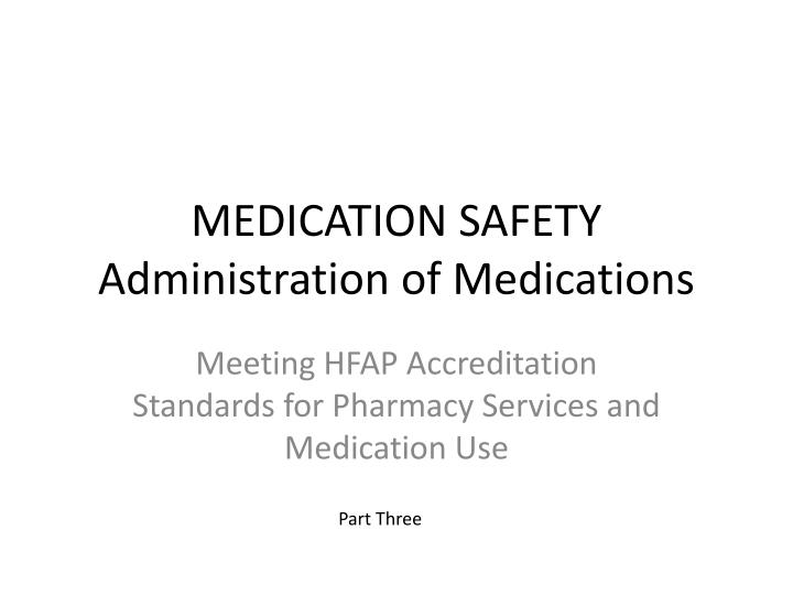 medication safety administration of medications n.