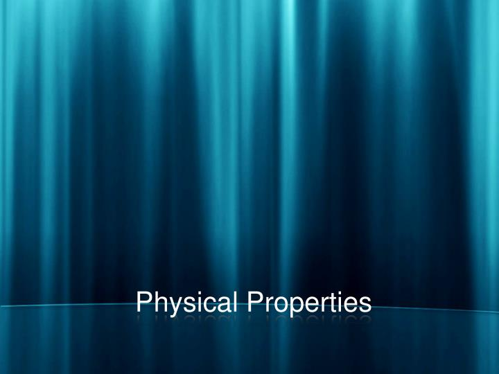 physical properties n.
