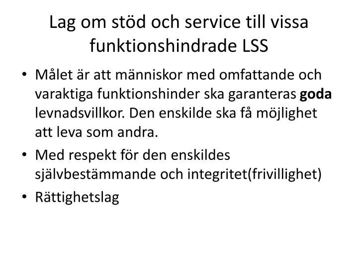 Lag om stöd och service till vissa funktionshindrade LSS