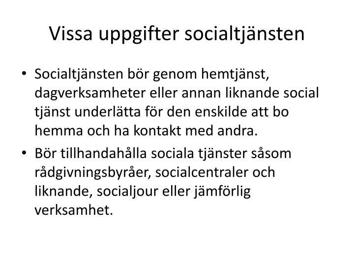 Vissa uppgifter socialtjänsten