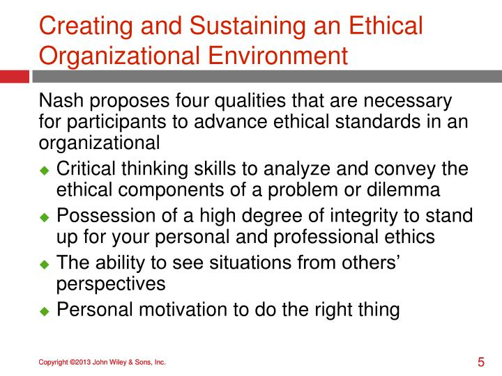Creating and Sustaining an Ethical Organizational Environment