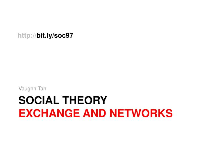 social theory exchange and networks n.