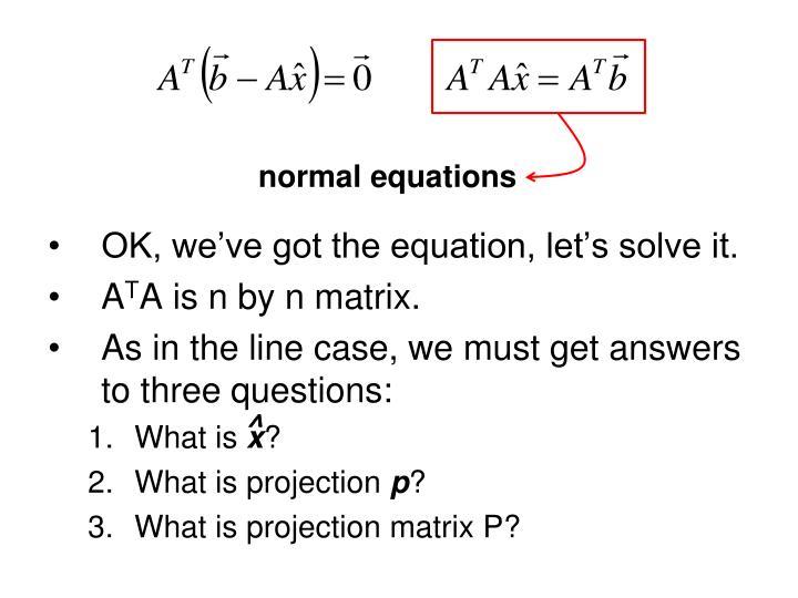 OK, we've got the equation, let's solve it.
