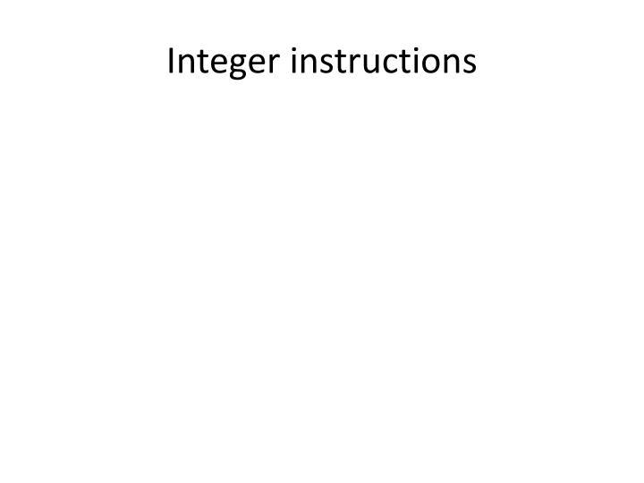 Integer instructions
