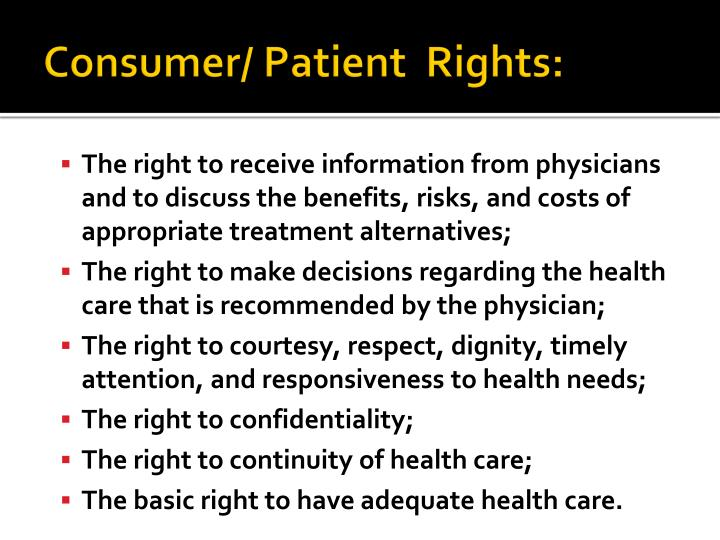 Consumer/ Patient  Rights: