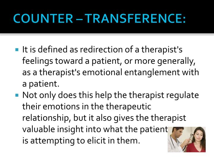 COUNTER – TRANSFERENCE: