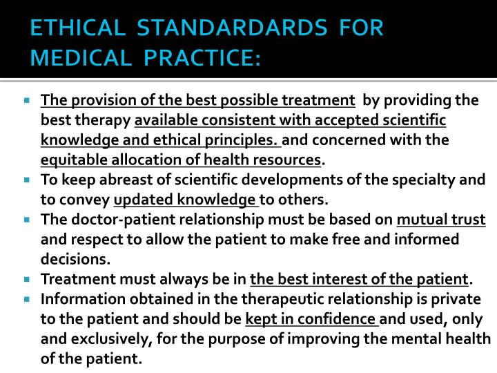 ETHICAL  STANDARDARDS  FOR  MEDICAL  PRACTICE:
