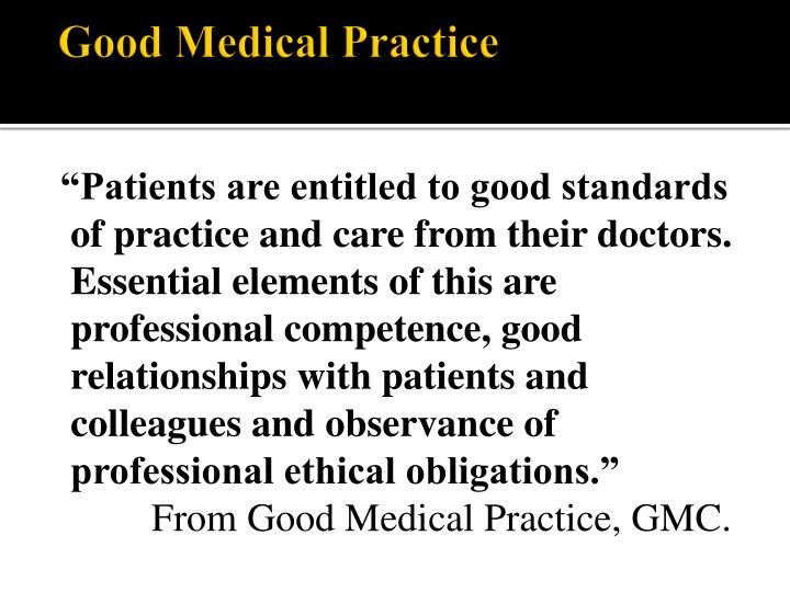 Good Medical Practice