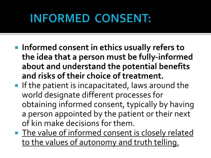 INFORMED  CONSENT: