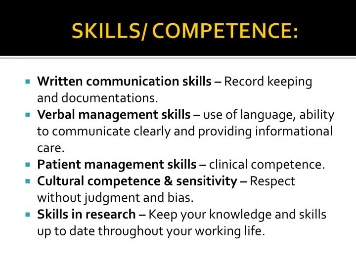 SKILLS/ COMPETENCE: