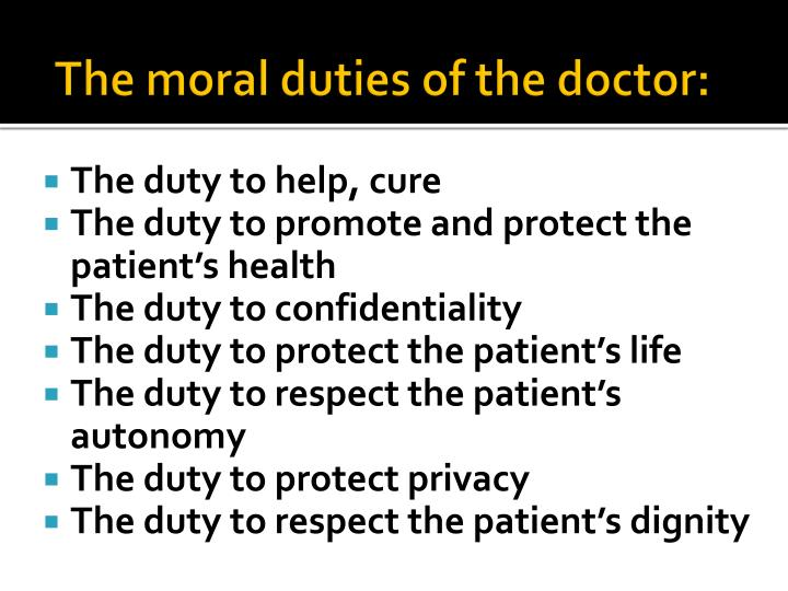 The moral duties of the doctor