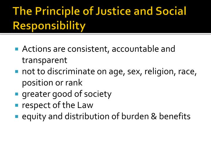 The Principle of Justice and Social Responsibility