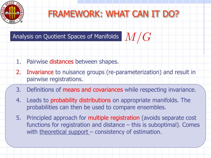 FRAMEWORK: WHAT CAN IT DO?