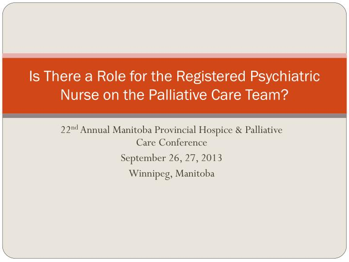 PPT - Is There a Role for the Registered Psychiatric Nurse