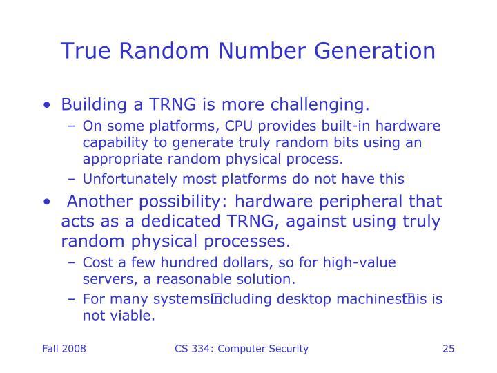 True Random Number Generation