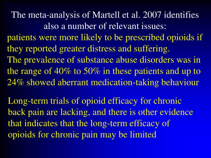 The meta-analysis of Martell et al. 2007 identifies also a number of relevant issues: