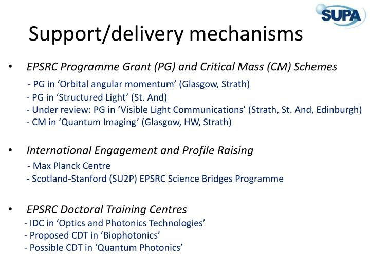 Support/delivery mechanisms