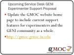 upcoming service desk geni experimenter support proposal3