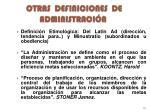 otras definiciones de administraci n