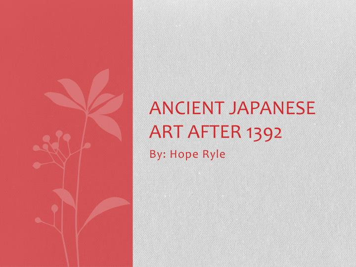 ancient japanese art after 1392