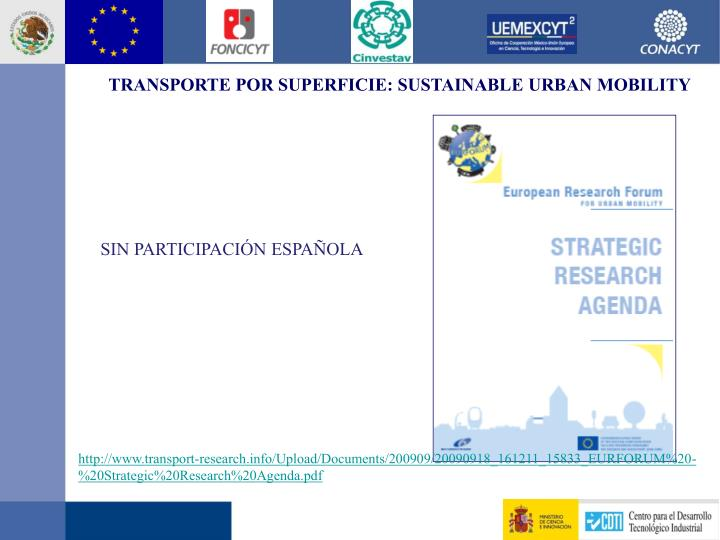 TRANSPORTE POR SUPERFICIE: SUSTAINABLE URBAN MOBILITY