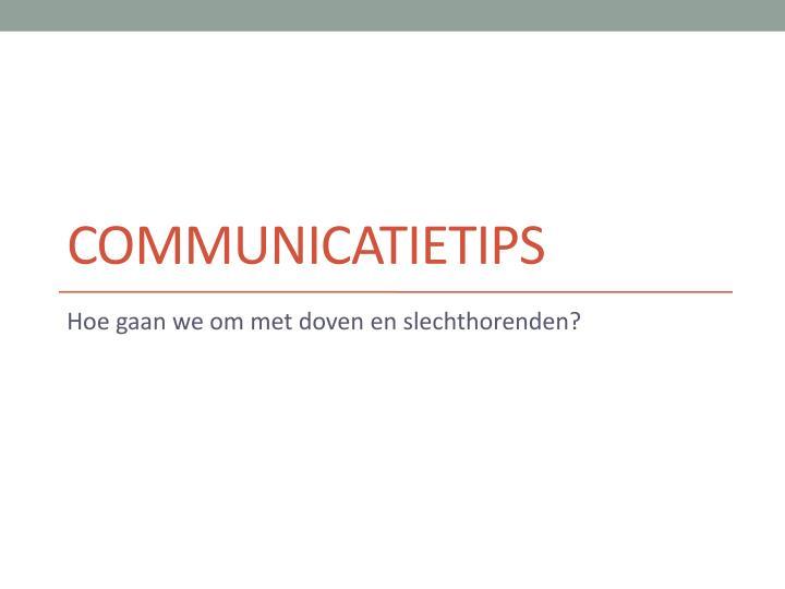 COMMUNICATIETIPS