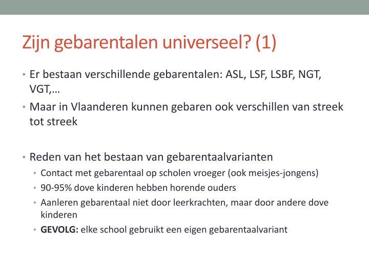 Zijn gebarentalen universeel? (1)
