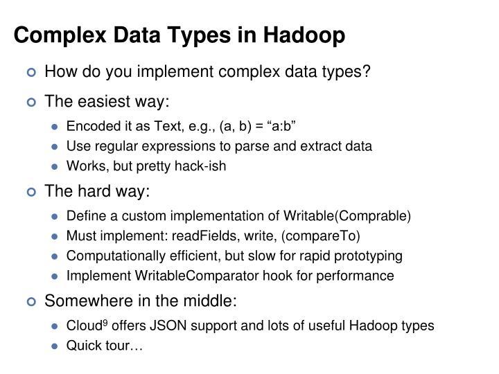 Complex Data Types in Hadoop