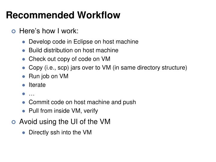Recommended Workflow