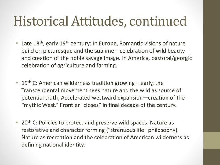 Historical Attitudes, continued