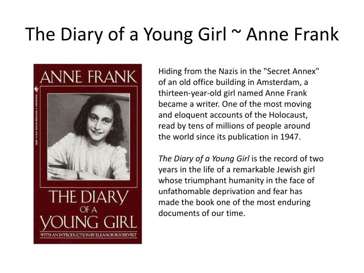 The Diary of a Young Girl ~ Anne Frank