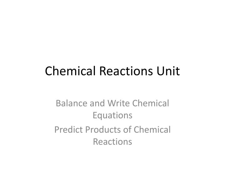chemical reactions unit n.