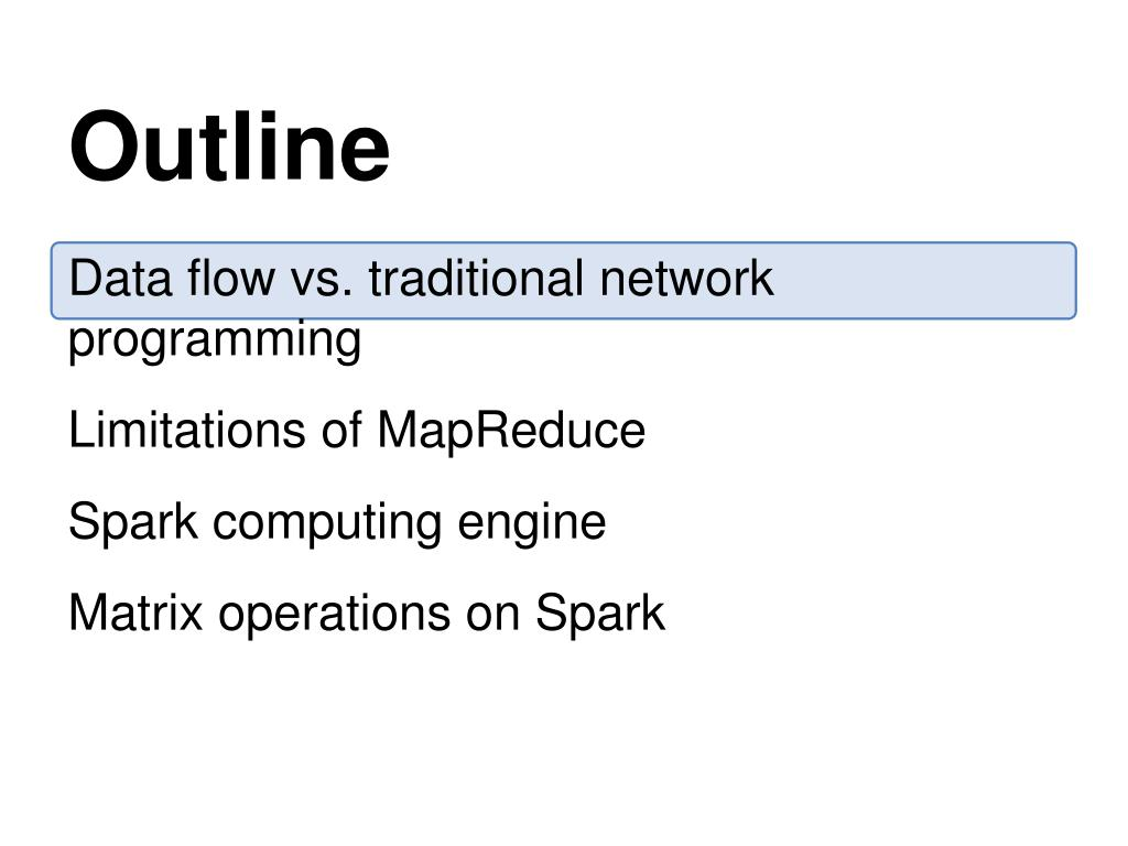 PPT - Large-Scale Matrix Operations Using a Data Flow Engine