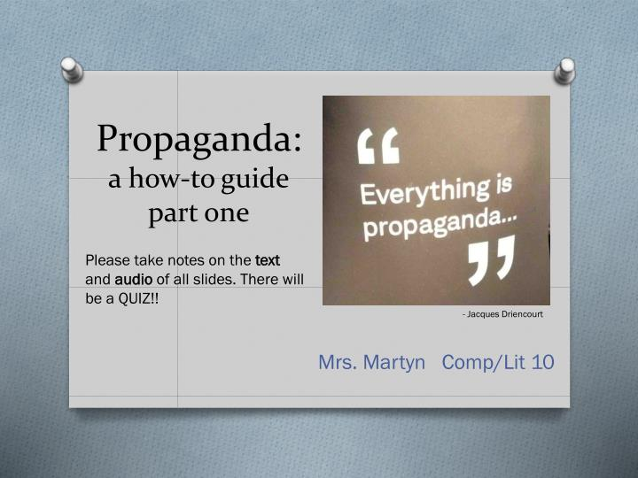 propaganda a how to guide part one