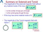 summary on solenoid and toroid