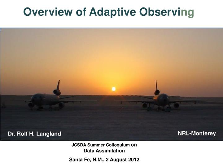 Overview of Adaptive Observi