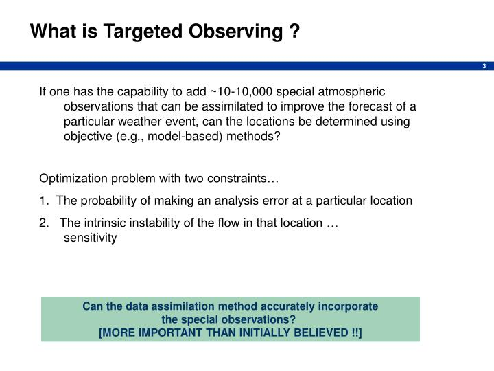 What is Targeted Observing ?