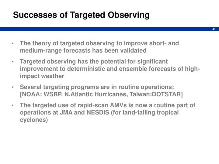 Successes of Targeted Observing