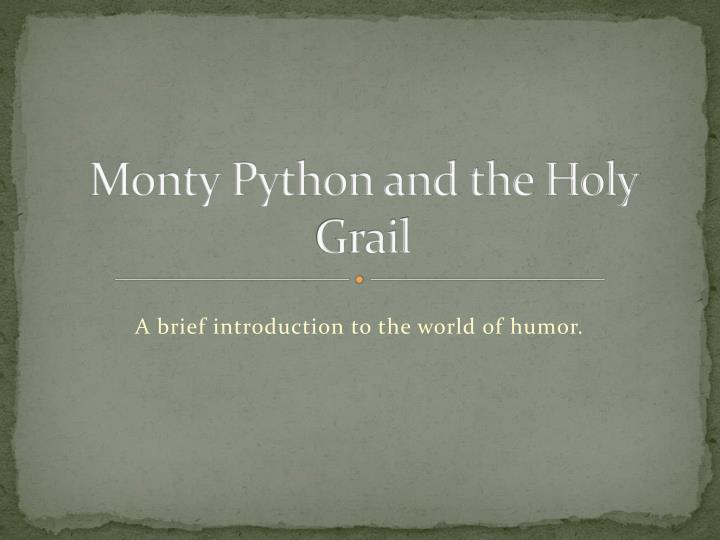 an analysis of the identity of the holy grail 8-3-2011 turn in your grave (not film analysis, but is a personal an analysis of monty python and the holy grail example of message encoding) 86 min horror feature.