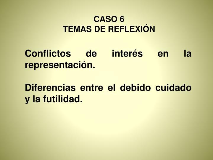 CASO 6