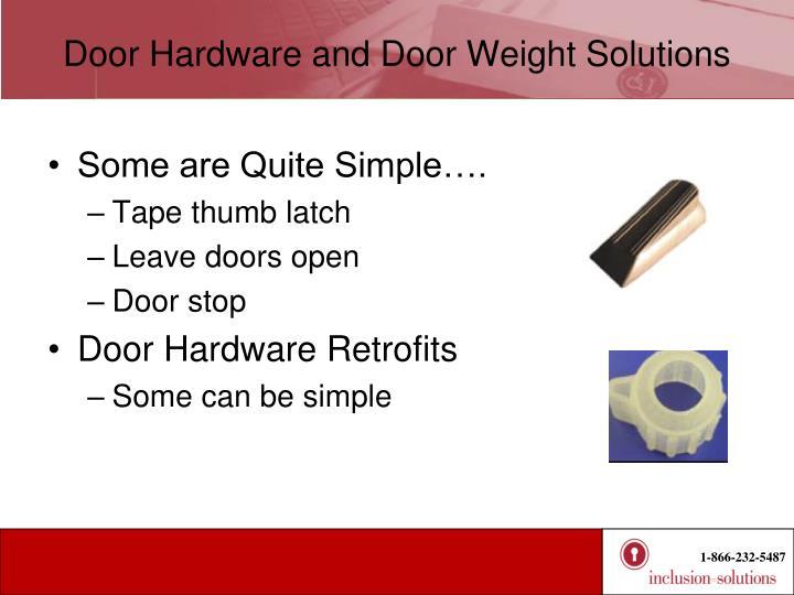 Door Hardware and Door Weight Solutions